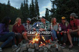 CAMP 90 PROOF: Breckenridge Distillery Summer Series